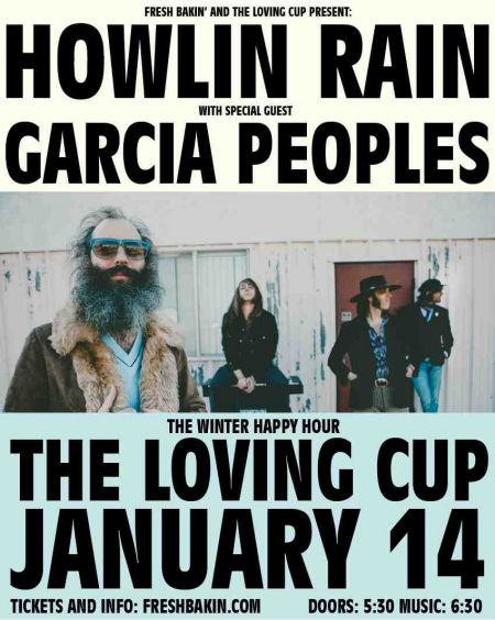 Everything Nevada, Howlin' Rain and Garcia Peoples