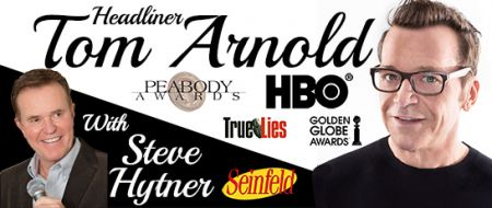 Reno Tahoe Comedy, Reno Tahoe Comedy Presents: Comedian Tom Arnold at the Grand Theatre at Grand Sierra Resort
